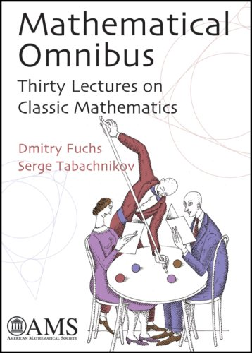 9780821843161: Mathematical Omnibus: Thirty Lectures on Classic Mathematics