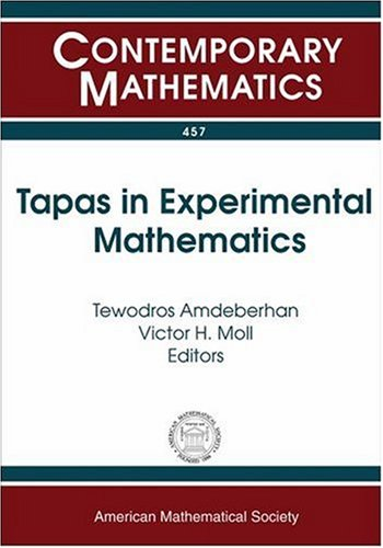 Tapas in Experimental Mathematics (Contemporary Mathematics): Amer Mathematical Society