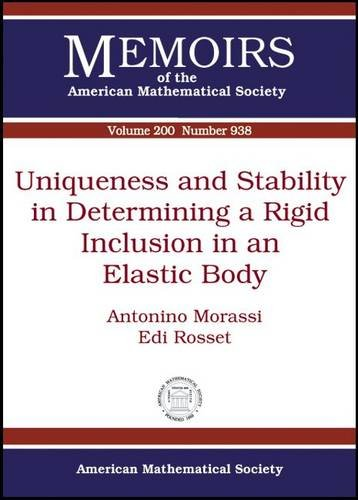 9780821843253: Uniqueness and Stability in Determining a Rigid Inclusion in an Elastic Body (Memoirs of the American Mathematical Society)