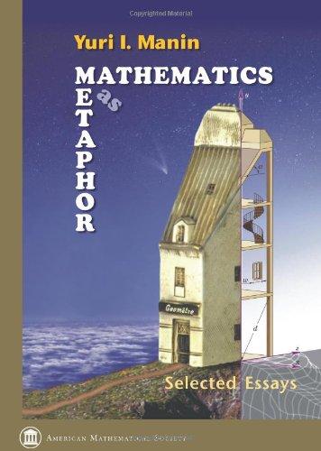 9780821843314: Mathematics as Metaphor: Selected Essays of Yuri I. Manin (Collected Works)