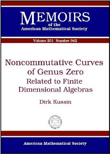Noncommutative Curves of Genus Zero: Related to Finite Dimensional Algebras (Memoirs of the ...