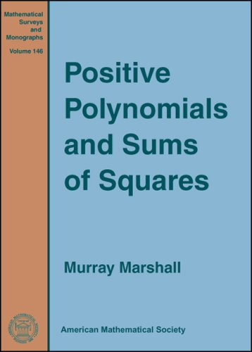 9780821844021: Positive Polynomials and Sums of Squares (Mathematical Surveys and Monographs)