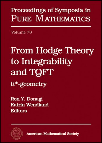 From Hodge Theory to Integrability and TQFT: tt*-geometry (Hardback)