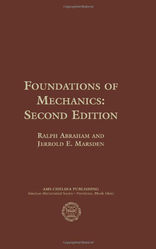 Foundations of Mechanics: Abraham, Ralph; Marsden, Jerrold E.