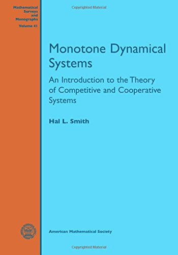 9780821844878: Monotone Dynamical Systems: An Introduction to the Theory of Competitive and Cooperative Systems (Mathematical Surveys and Monographs)