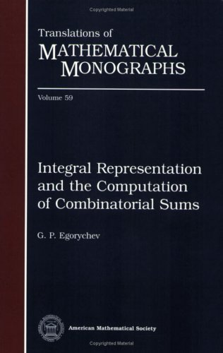 9780821845127: Integral Representation and the Computation of Combinatorial Sums. Trans. from the Russian (Translations of Mathematical Monographs) VOL 59