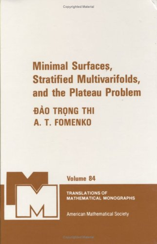 9780821845363: Minimal Surfaces, Stratified Multivarifolds, and the Plateau Problem