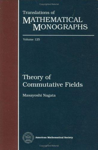 9780821845721: Theory of Commutative Fields (Translations of Mathematical Monographs)