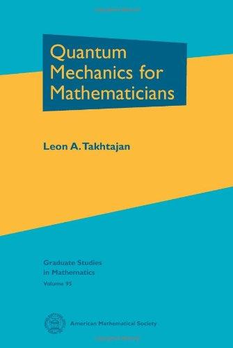 9780821846308: Quantum Mechanics for Mathematicians (Graduate Studies in Mathematics)