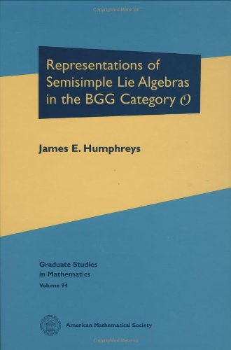 9780821846780: Representations of Semisimple Lie Algebras in the BGG Category $\mathscr {O}$