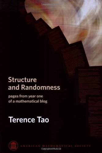 9780821846957: Structure and Randomness: Pages from Year One of a Mathematical Blog (Monograph Book)