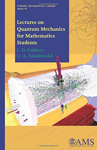 9780821846995: Lectures on Quantum Mechanics for Mathematics Students (Student Mathematical Library)