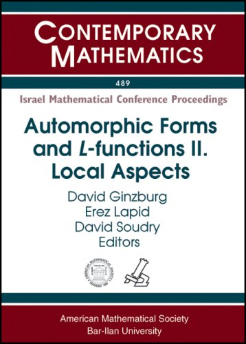 9780821847084: Automorphic Forms and L-functions II: Local Aspects (Contemporary Mathematics: Israel Mathematical Conference Proceedings)