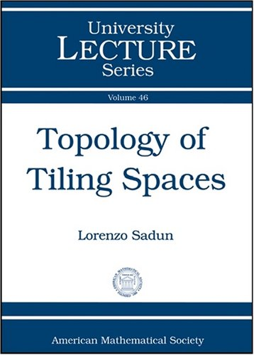 9780821847275: Topology of Tiling Spaces (University Lecture Series)