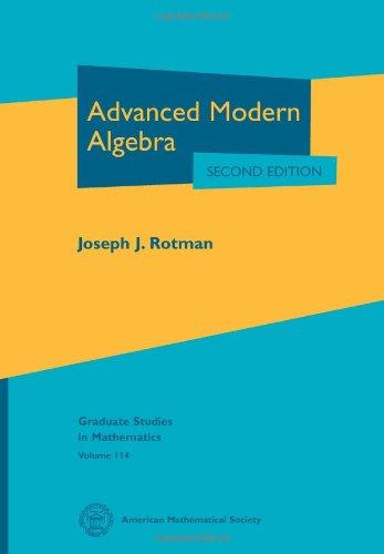 9780821847411: Advanced Modern Algebra (Graduate Studies in Mathematics)