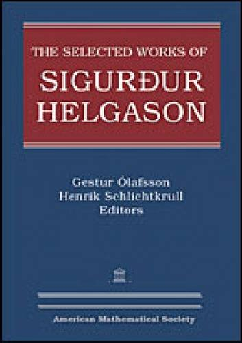 9780821847534: The Selected Works of Sigurdur Helgason