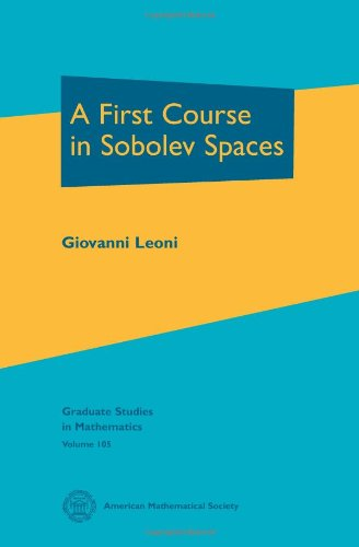 9780821847688: A First Course in Sobolev Spaces
