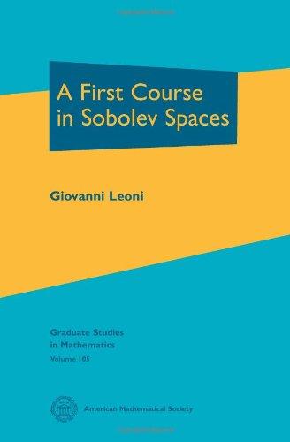 9780821847688: A First Course in Sobolev Spaces (Graduate Studies in Mathematics)