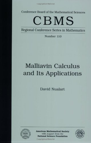 9780821847794: Malliavin Calculus and Its Applications (CBMS Regional Conference Series in Mathematics)