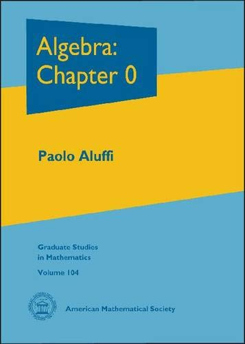 9780821847817: Algebra: Chapter 0 (Graduate Studies in Mathematics)