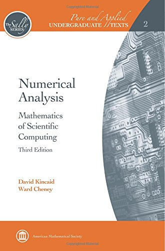 9780821847886: Numerical Analysis: Mathematics of Scientific Computing (The Sally Series; Pure and Applied Undergraduate Texts, Vol. 2)