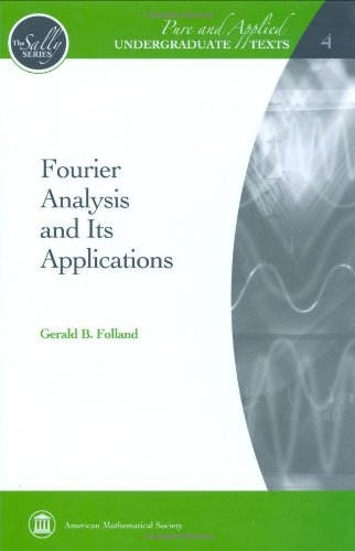 9780821847909: Fourier Analysis and Its Applications (Pure and Applied Undergraduate Texts)