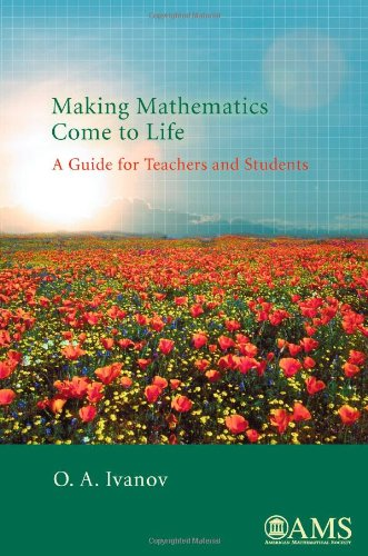 9780821848081: Making Mathematics Come to Life: A Guide for Teachers and Students