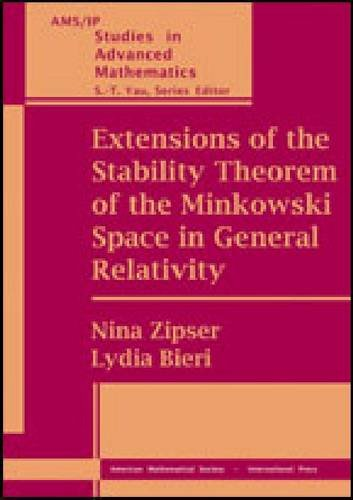 9780821848234: Extensions of the Stability Theorem of the Minkowski Space in General Relativity 2009 (AMS/IP Studies in Advanced Mathematics)