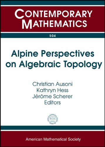 Alpine perspectives on algebraic topology; proceedings. (Contemporary: Arolla Conference on