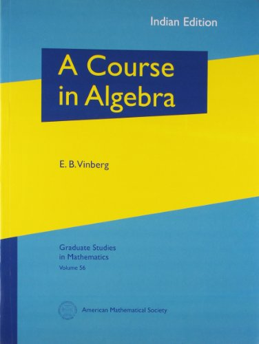 9780821848586: A Course In Algebra