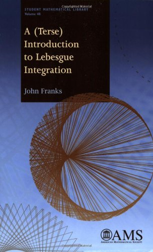 9780821848623: A (terse) Introduction to Lebesgue Integration (Student Mathematical Library)