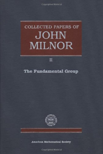 9780821848753: The Fundamental Group (Reprint, 1995): (Collected Papers of John Milnor, 2)