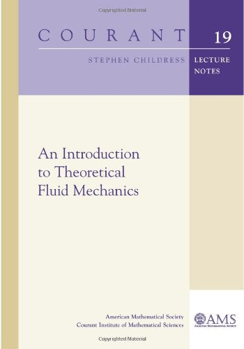 9780821848883: An Introduction to Theoretical Fluid Mechanics (Courant Lecture Notes)