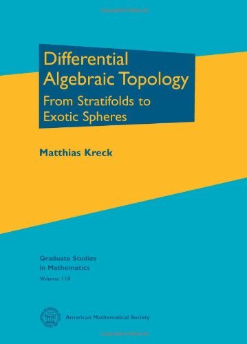 9780821848982: Differential Algebraic Topology: From Stratifolds to Exotic Spheres (Graduate Studies in Mathematics, Vol. 110)