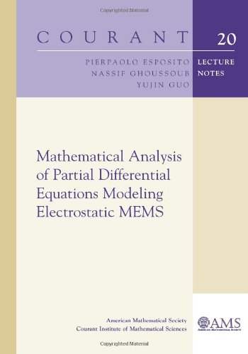 9780821849576: Mathematical Analysis of Partial Differential Equations Modeling Electrostatic MEMS (Courant Lecture Notes) (Courant Lecture Notes in Mathematics)