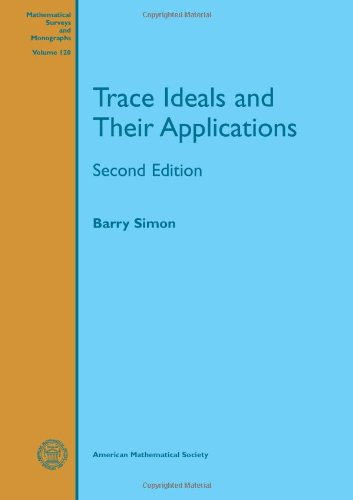 9780821849880: Trace Ideals and Their Applications