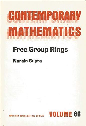Free Group Rings (Contemporary Mathematics): Narain Gupta