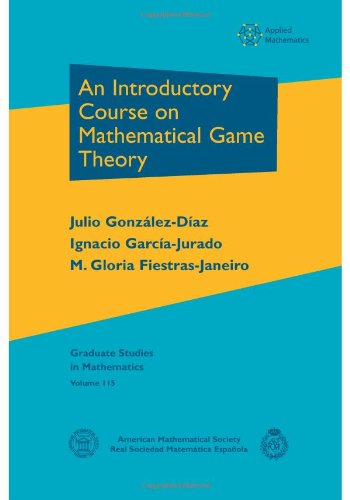 9780821851517: An Introductory Course on Mathematical Game Theory: 115 (Graduate Studies in Mathematics)