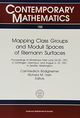 9780821851678: Mapping Class Groups and Moduli Spaces of Riemann Surfaces (Contemporary Mathematics)
