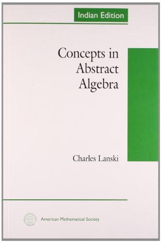 9780821852125: Concepts In Abstract Algebra