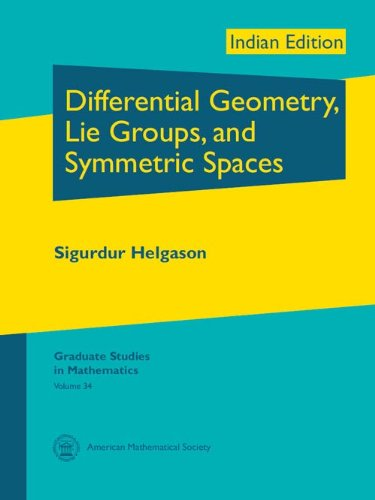 9780821852170: Differential Geometry, Lie Groups, and Symmetric Spaces