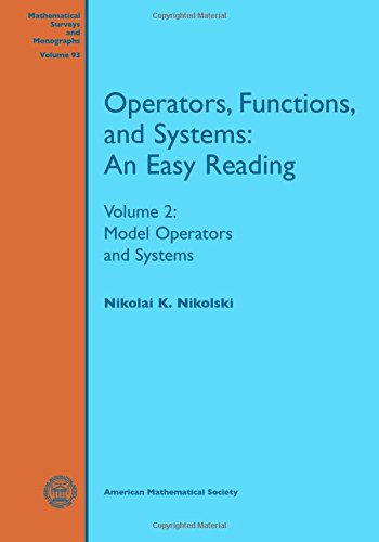9780821852651: Operators, Functions, and Systems: An Easy Reading: Volume 2: Model Operators and Systems