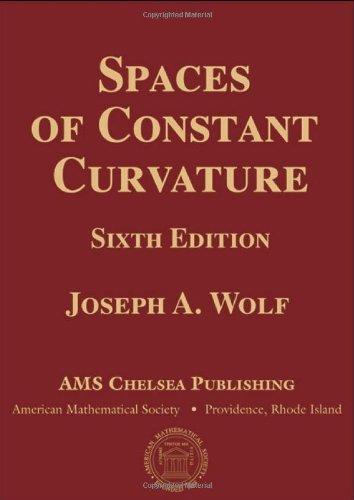 9780821852828: Spaces of Constant Curvature (Chelsea Publishing)