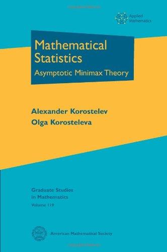 9780821852835: Mathematical Statistics: Asymptotic Minimax Theory (Graduate Studies in Mathematics)