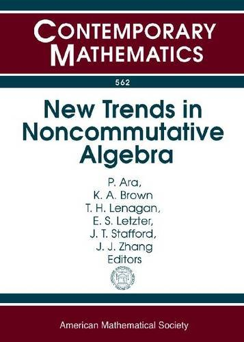 9780821852972: New Trends in Noncommutative Algebra: A Conference in Honor of Ken Goodearl's 65th Birthday August 9-14, 2010 University of Washington, Seattle, Wa (Contemporary Mathematics)