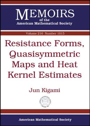 9780821852996: Resistance Forms, Quasisymmetric Maps and Heat Kernel Estimates (Memoirs of the American Mathematical Society)