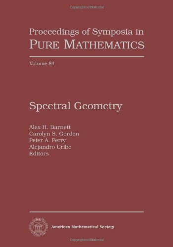 9780821853191: Spectral Geometry: International Conference, July 19-23, 2010, Dartmouth College, Dartmouth, New Hampshire: 84 (Proceedings of Symposia in Pure Mathematics)