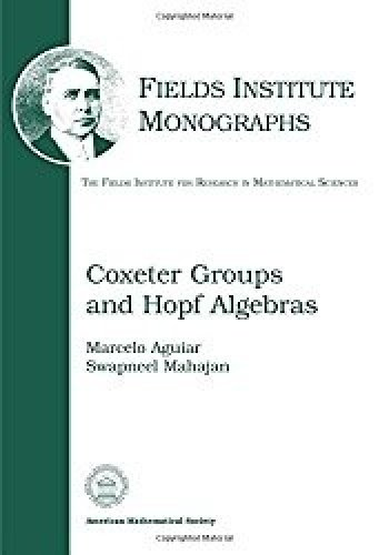 9780821853542: Coxeter Groups and Hopf Algebras (Fields Institute Monographs)