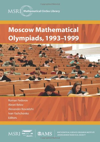 9780821853634: Moscow Mathematical Olympiads, 1993-1999 (MSRI Mathematical Circles Library)