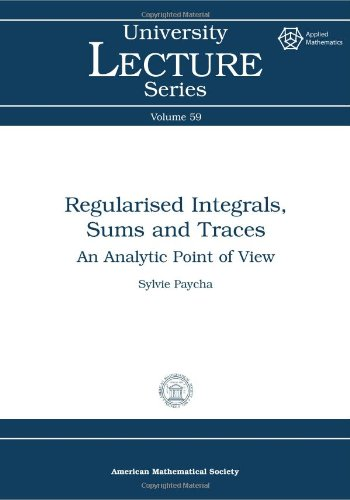 9780821853672: Regularised Integrals, Sums and Traces: An Analytic Point of View